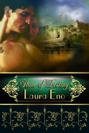 Stone of Destiny ebook by Laura Eno