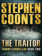 The Traitor ebook by Stephen Coonts