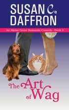 The Art of Wag ebook by Susan C. Daffron