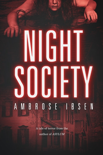 Night Society ebook by Ambrose Ibsen