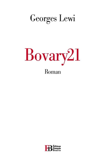 Bovary21 ebook by Georges LEWI