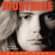 Mustaine - A Heavy Metal Memoir audiobook by Dave Mustaine, Joe Layden