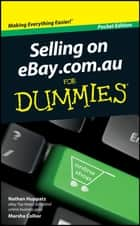 Selling On eBay.com.au For Dummies ebook by Nathan Huppatz, Marsha Collier