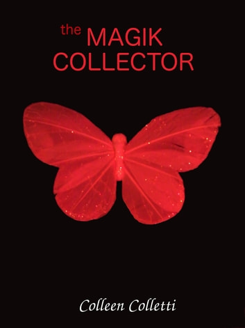 the Magik Collector ebook by Colleen Colletti