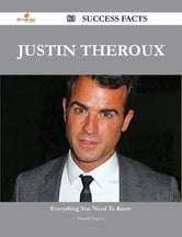 Justin Theroux 83 Success Facts - Everything you need to know about Justin Theroux ebook by Russell Gregory