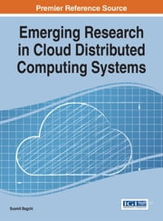 Emerging Research in Cloud Distributed Computing Systems ebook by Susmit Bagchi