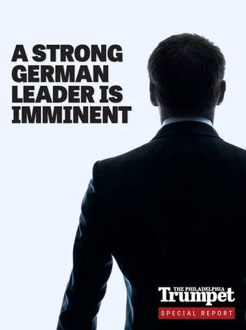 A Strong German Leader Is Imminent ebook by Gerald Flurry,Philadelphia Church of God