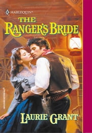The Ranger's Bride ebook by Laurie Grant