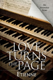 Love Turns the Page ebook by Etienne