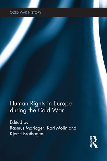 Human Rights in Europe during the Cold War ebook by