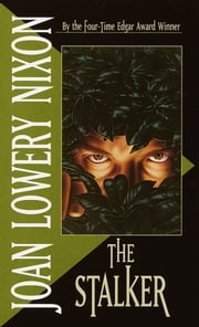 The Stalker ebook by Joan Lowery Nixon