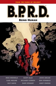 B.P.R.D.: Being Human ebook by Mike Mignola,Various Artists