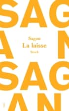 La laisse ebook by Françoise Sagan