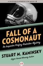 Fall of a Cosmonaut ebook by Stuart M. Kaminsky