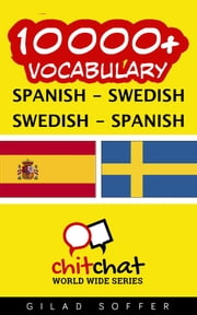 10000+ Vocabulary Spanish - Swedish ebook by Gilad Soffer