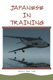 Japanese In Training ebook by Matthew Peak
