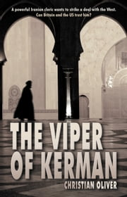 The Viper of Kerman ebook by Christian Oliver