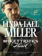 McKettrick's Heart (Mills & Boon M&B) (McKettrick Men, Book 3) ebook by Linda Lael Miller