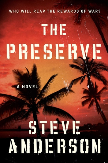 The Preserve - A Novel ebook by Steve Anderson