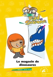 Le magasin de dinosaures ebook by Janine Tougas