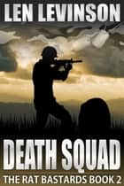 Death Squad ebook by Len Levinson