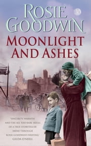 Moonlight and Ashes ebook by Rosie Goodwin