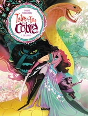 Tales from the Time of the Cobra #1 - The Lovers ebook by Enrique Fernandez, Edward Gauvin, Mercedes Claire Gilliom