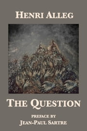 The Question ebook by Henri Alleg