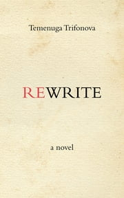 Rewrite ebook by Temenuga Trifonova