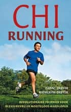 Chi running ebook by Marion Meesters,Danny Dreyer,Katherine Dreyer