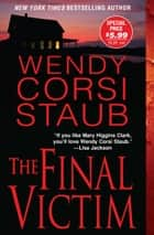 The Final Victim ebook by Wendy   Corsi Staub