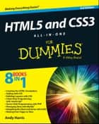 HTML5 and CSS3 All-in-One For Dummies ebook by Andy Harris