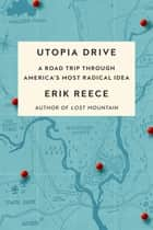 Utopia Drive ebook by Erik Reece