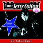 Jerry Cotton, Folge 16: Der Kokain-Baron audiobook by Jerry Cotton