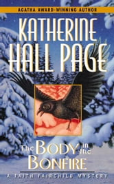 The Body in the Bonfire ebook by Katherine Hall Page
