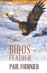 Birds of a Feather ebook by Paul Fournier