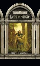 Lady of Poison - The Priests ebook by Bruce R. Cordell