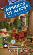 Absence of Alice ebook by