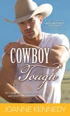 Cowboy Tough ebook by Joanne Kennedy