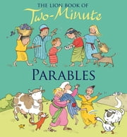 The Lion Book of Two-Minute Parables ebook by Elena Pasquali