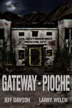 Gateway: Pioche ebook by Jeff Dawson