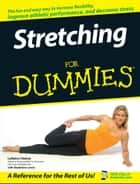 Stretching For Dummies ebook by LaReine Chabut,Madeleine Lewis