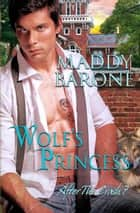 Wolf's Princess - After the Crash, #7 ebook by Maddy Barone