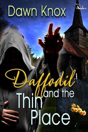 Daffodil and the Thin Place ebook by Dawn Knox