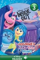 Inside Out: Journey Into the Mind - A Disney Read-Along (Level 2) ebook by Disney Book Group
