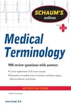 Schaum's Outline of Medical Terminology ebook by Jim Keogh
