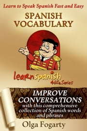Spanish Vocabulary ebook by Olga Fogarty