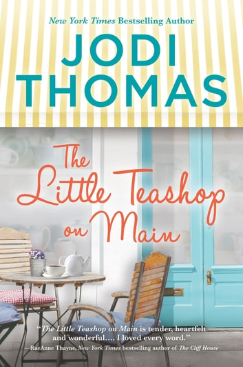 The Little Teashop on Main ebook by Jodi Thomas