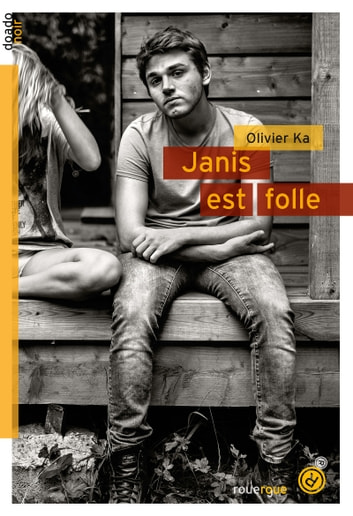 Janis est folle ebook by Olivier Ka
