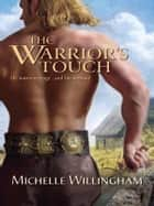 The Warrior's Touch ebook by